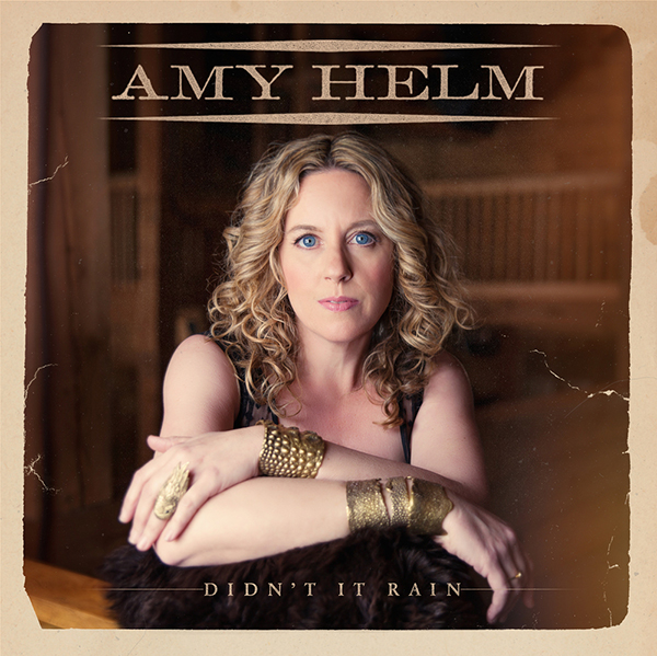 AMY-HELM-DIDNT-IT-RAIN_EDIT