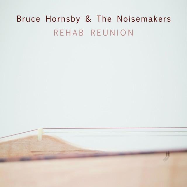 Bruce-Hornsby-Rehab-Reunion-640x640